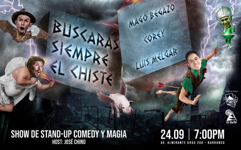 BUSCARÁS SIEMPRE EL CHISTE / SHOW DE STAND-UP COMEDY Y MAGIA
