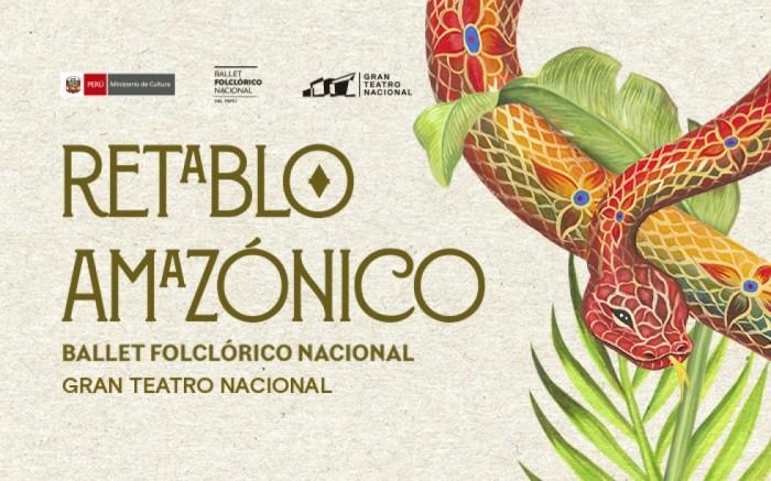 Retablo Amazónico - Ballet Folclórico Nacional