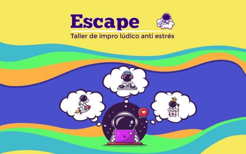 Escape - Taller de risoterapia - 01/08/2021