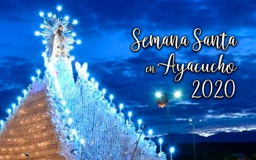 Ayacucho Semana Santa 2020 desde La Molina