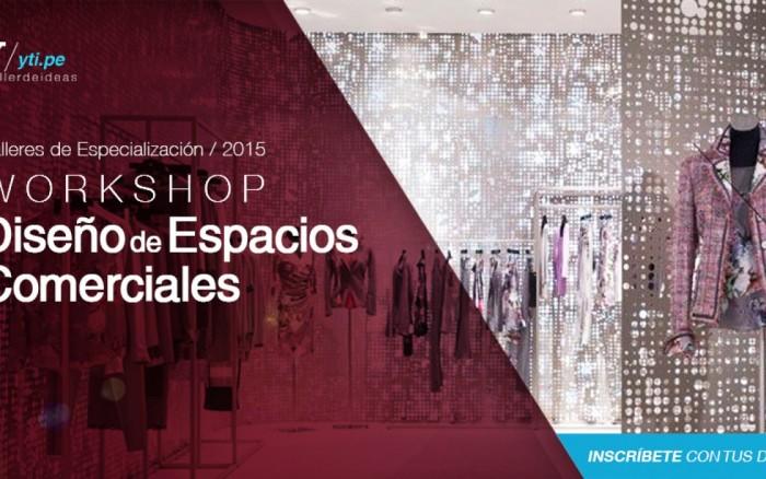 Workshop dise o de espacios comerciales charlas y - Diseno espacios comerciales ...