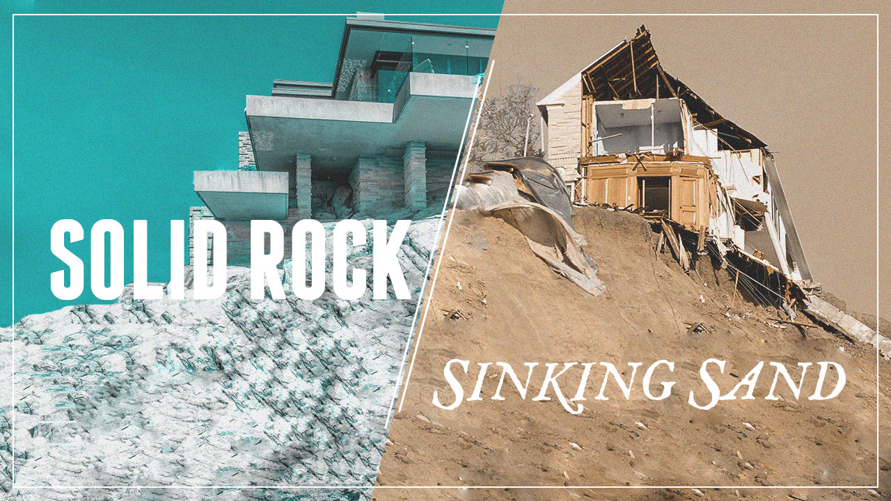 Solid Rock / Sinking Sand