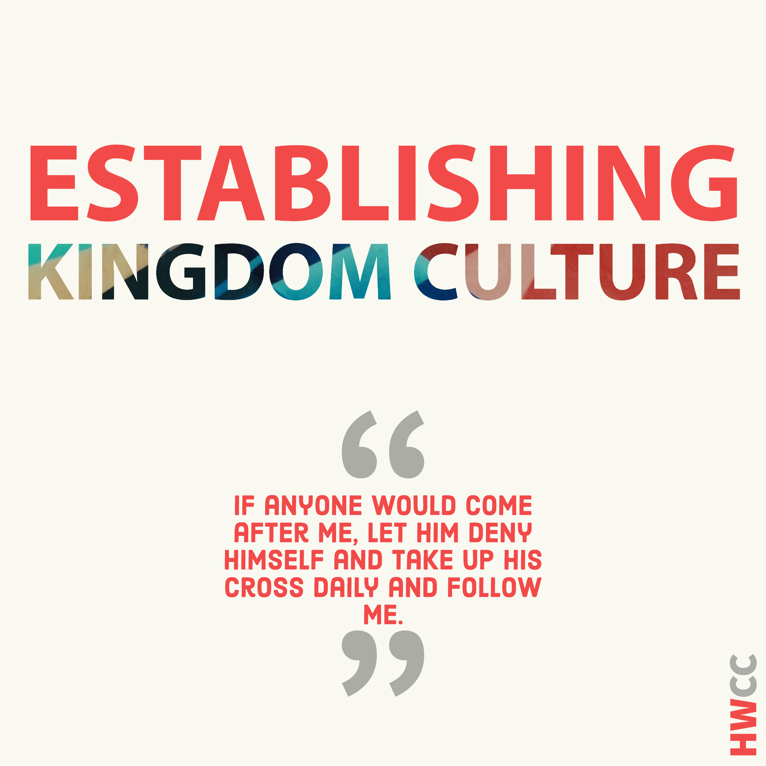 Establishing Kingdom Culture – Introduction