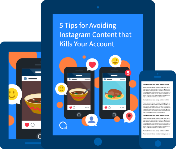 5 Tips for Avoiding Instagram Content that Kills Your Account