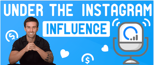 under-the-instagram-influence-podcast