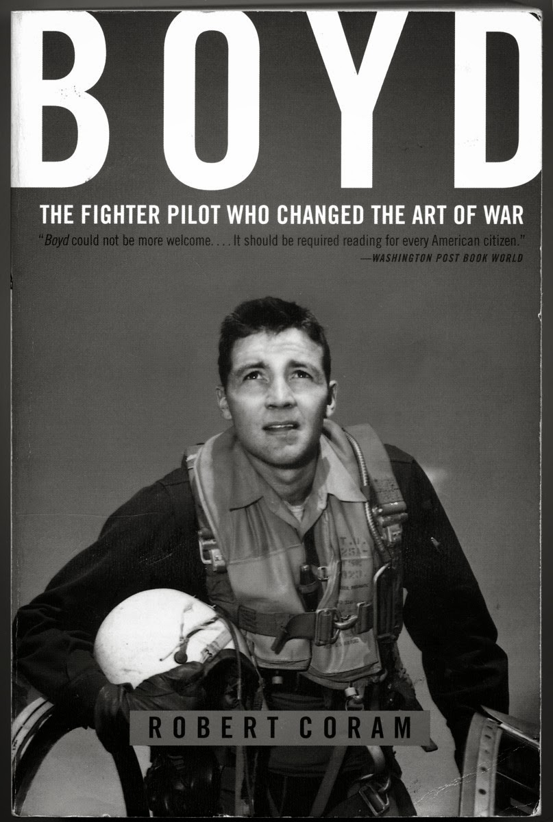 Boyd the fighter pilot who changed the art of war