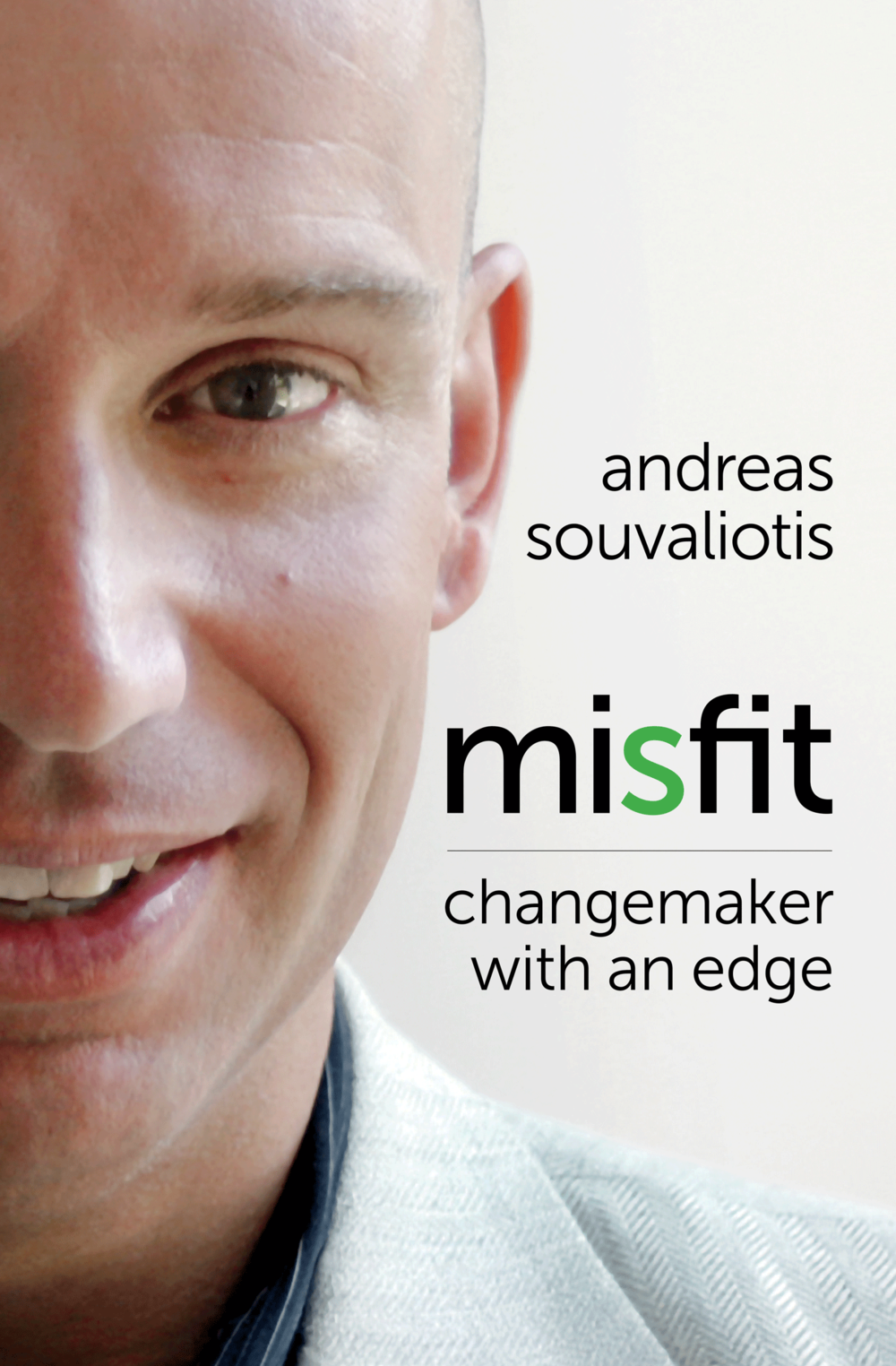 Misfit changemaker with an edge