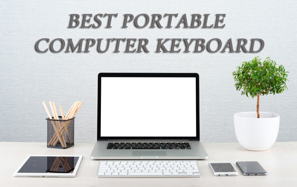 Best Portable Computer Keyboard