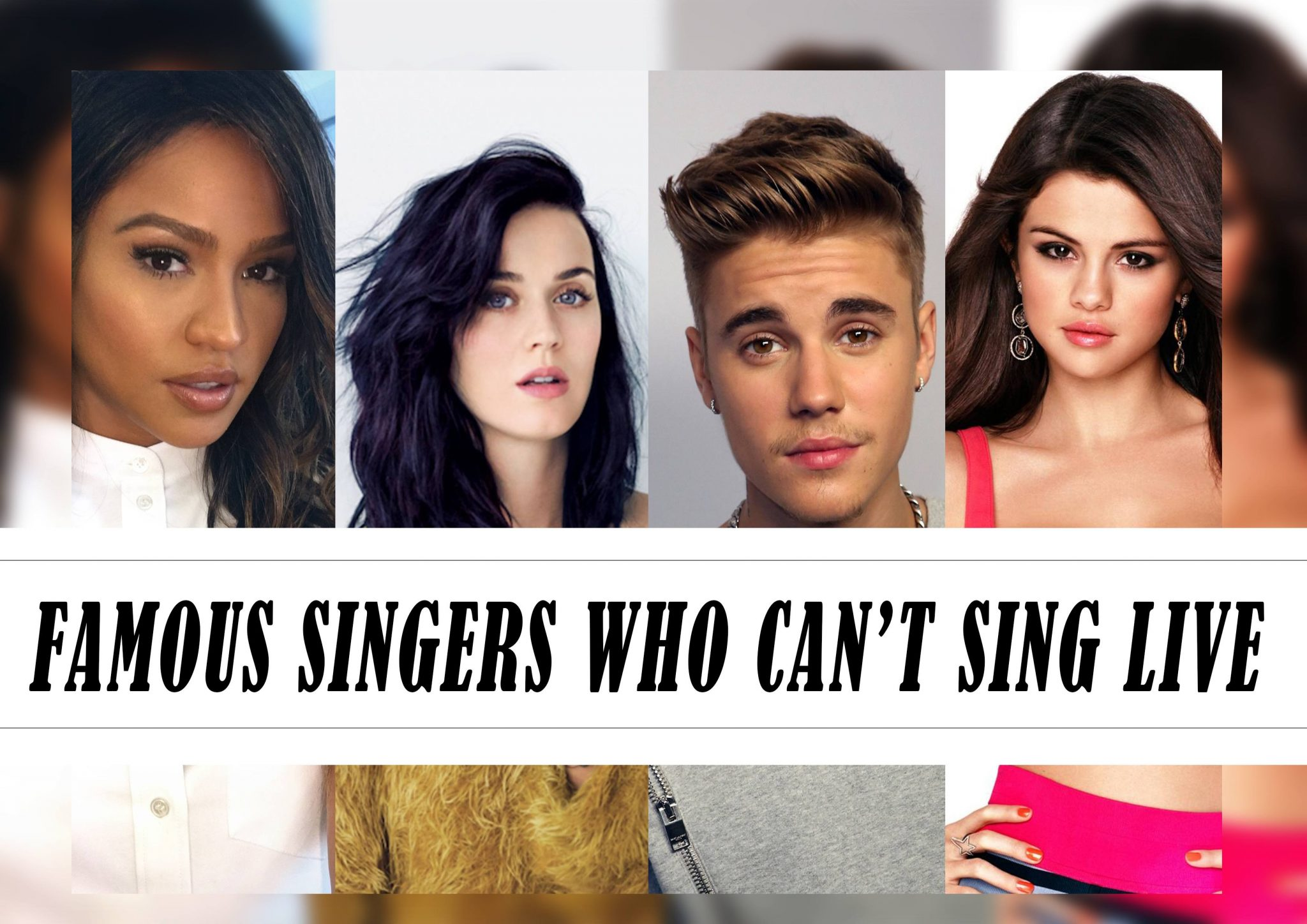 14 Famous Singers Who Can't Sing Live