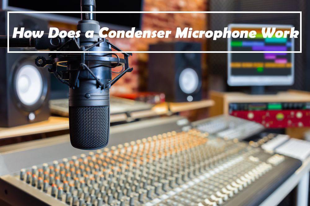 How Does a Condenser Microphone Work