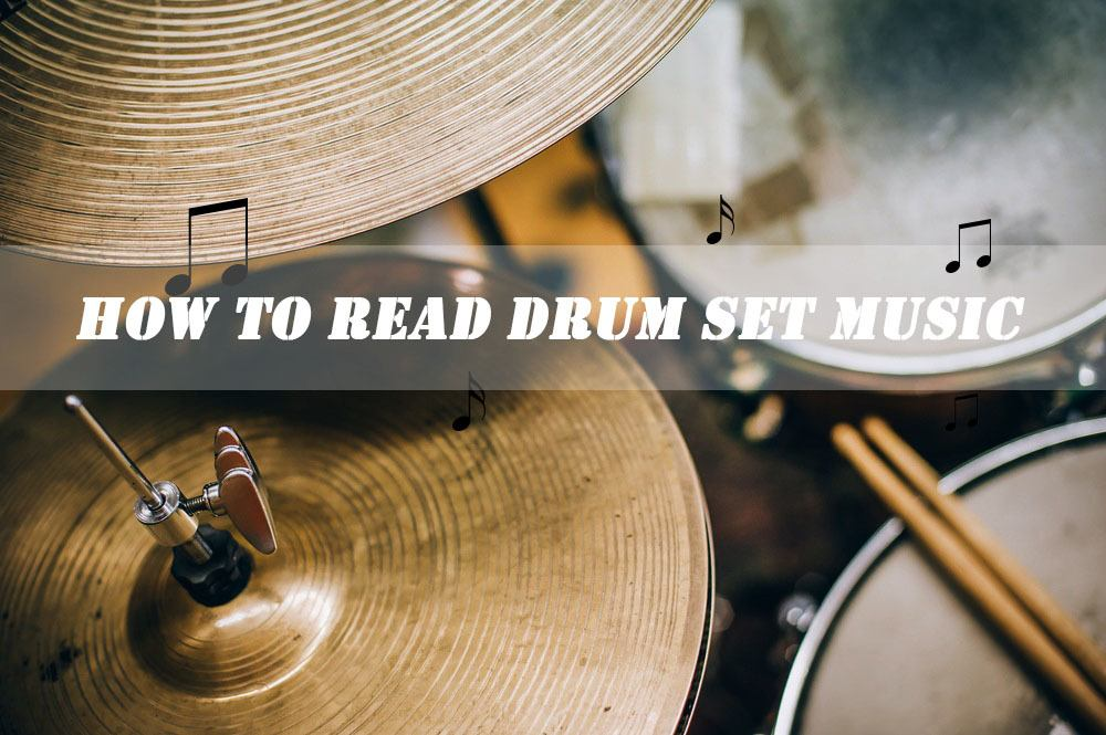 How to Read Drum Set Music