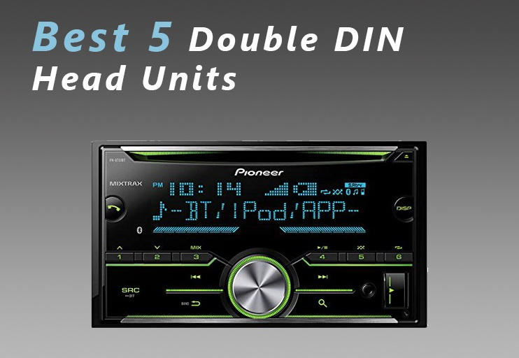 Best 5 Double DIN Head Units