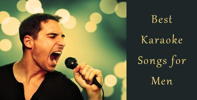 Best Karaoke Songs 2019 Best Karaoke Songs for Men in 2019   Karaoke Bananza