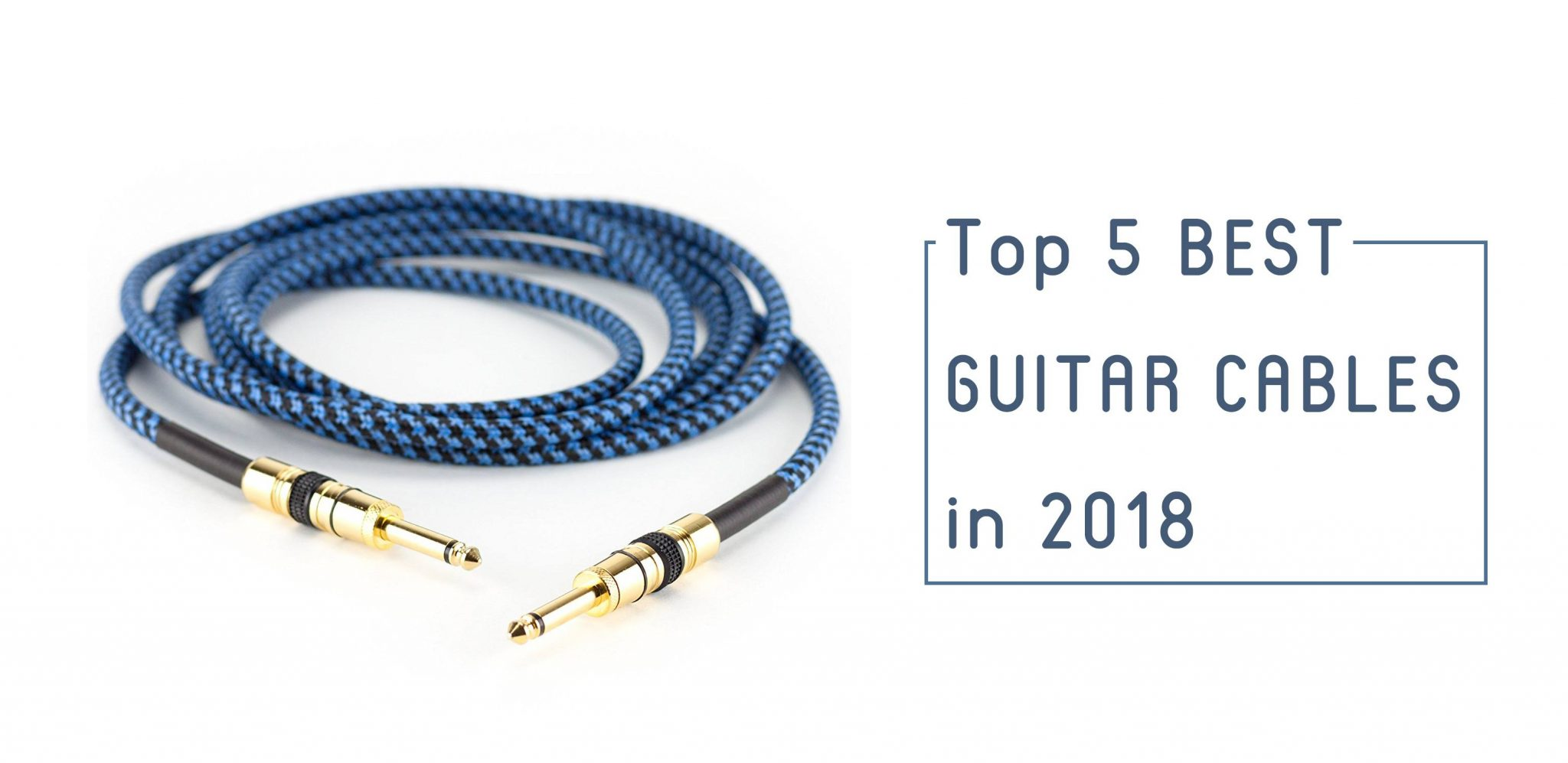 5 best guitar cables and instrument cables 2019. Black Bedroom Furniture Sets. Home Design Ideas