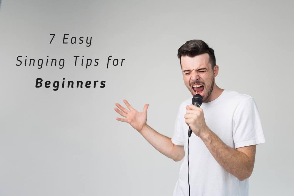 7 Easy Singing Tips for Beginners