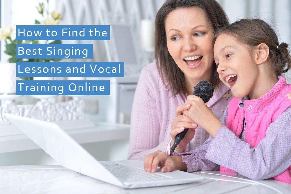 How to Find the Best Singing Lessons and Vocal Training Online