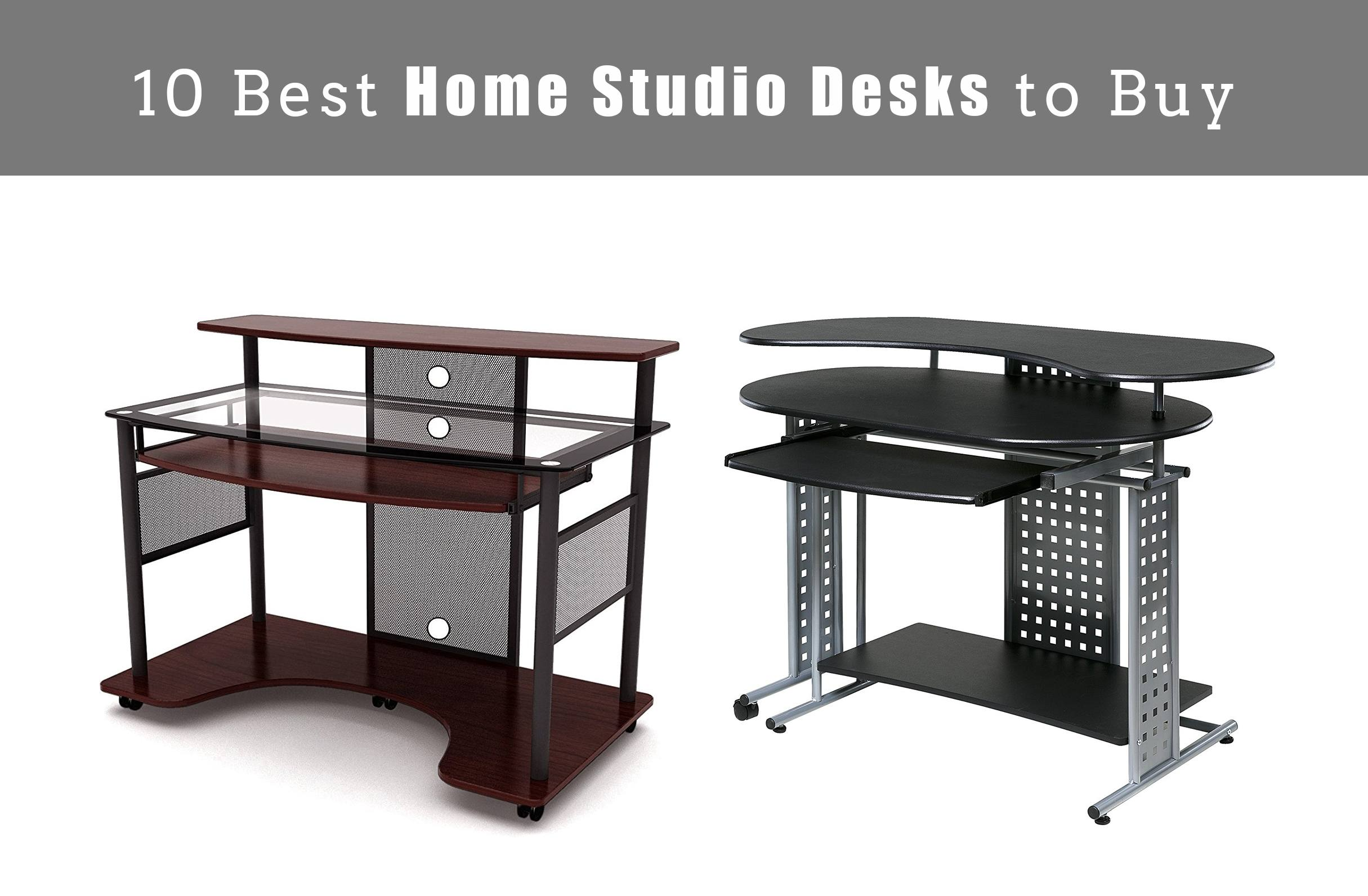 10 Best Home Studio Desks to Buy in 2018