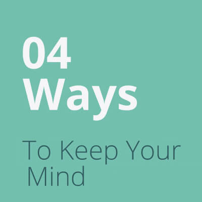 Focus: 4 ways to keep your mind