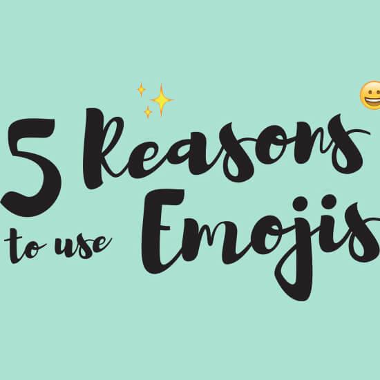 Emoji ❤️ Part 1: Why you should use emojis