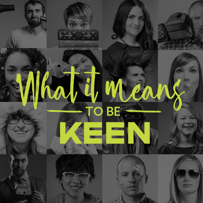 So you want to be KEEN?