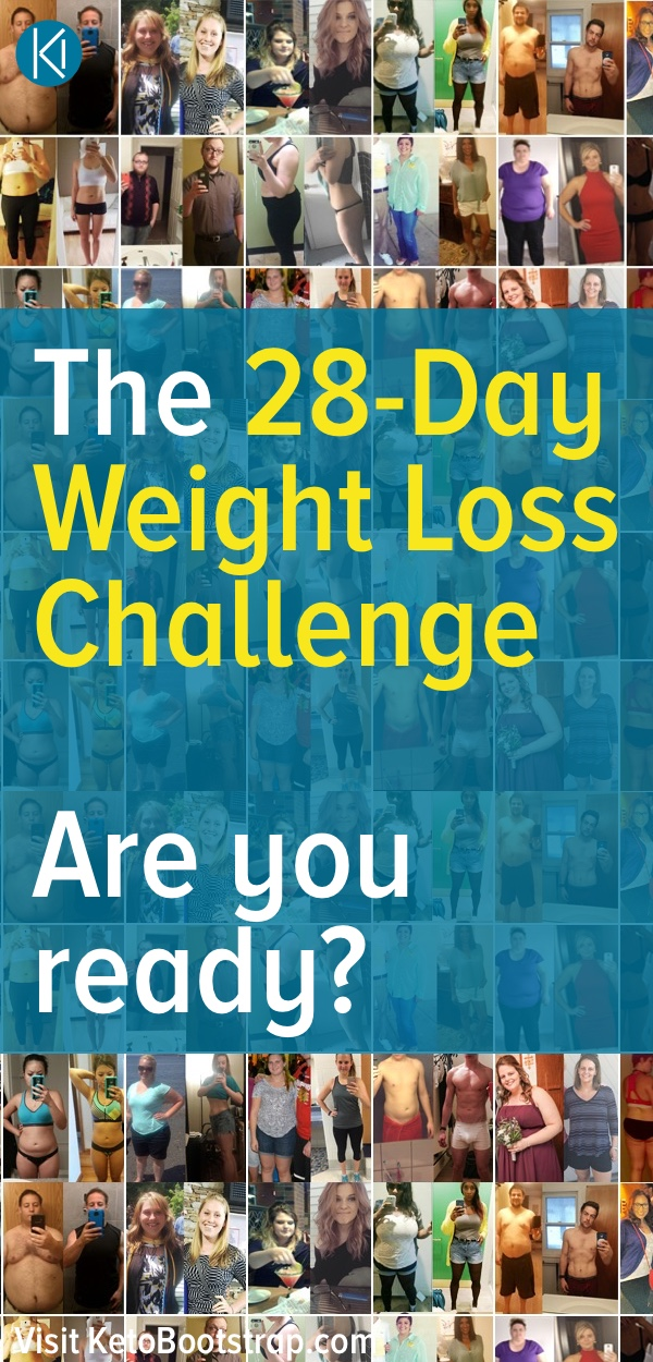 Lose weight quick. With the Keto Bootstrap System you can lose 10 - 21 lbs in 28 days.
