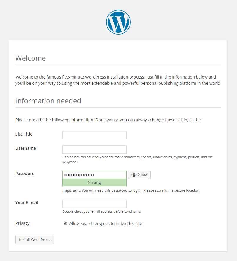 Enter your information into the this screen to install WordPress