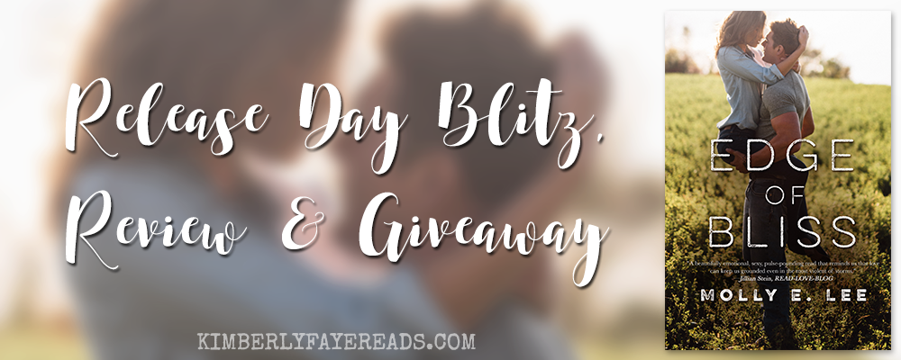 Release Day Blitz, Review, Teasers & Giveaway: Edge of Bliss (Love on the Edge #4) by Molly E. Lee