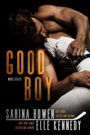 In Review: Good Boy (WAGs #1) by Sarina Bowen & Elle Kennedy