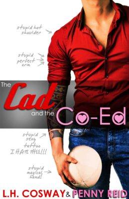 Blog Tour, Review, Teasers & Giveaway: The Cad and the Co-Ed (Rugby #3) by L.H. Cosway & Penny Reid