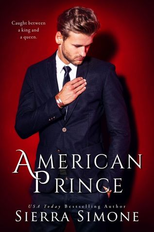 In Review: American Prince (New Camelot Trilogy #2) by Sierra Simone