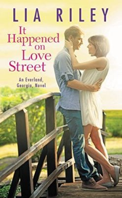 Release Day Blitz, Review, Teasers, Excerpt & Giveaway: It Happened on Love Street (Everland, Georgia #1) by Lia Riley