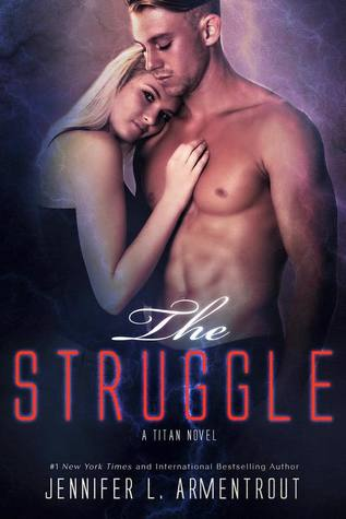 The Struggle by Jennifer L. Armentrout