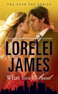 In Review: What You Need (Need You #1) by Lorelei James