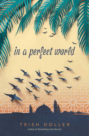 In Review: In a Perfect World by Trish Doller