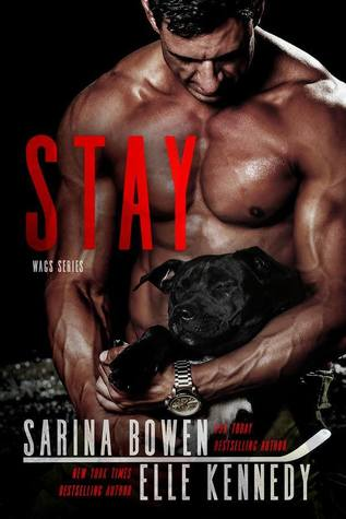 In Review: Stay (WAGs #2) by Sarina Bowen & Elle Kennedy
