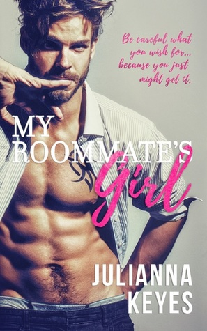 In Review: My Roommate's Girl by Julianna Keyes
