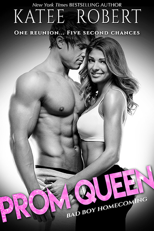 Blog Tour, Review, Excerpt, Teasers & Giveaway: Prom Queen (Bad Boy Homecoming #3) by Katee Robert