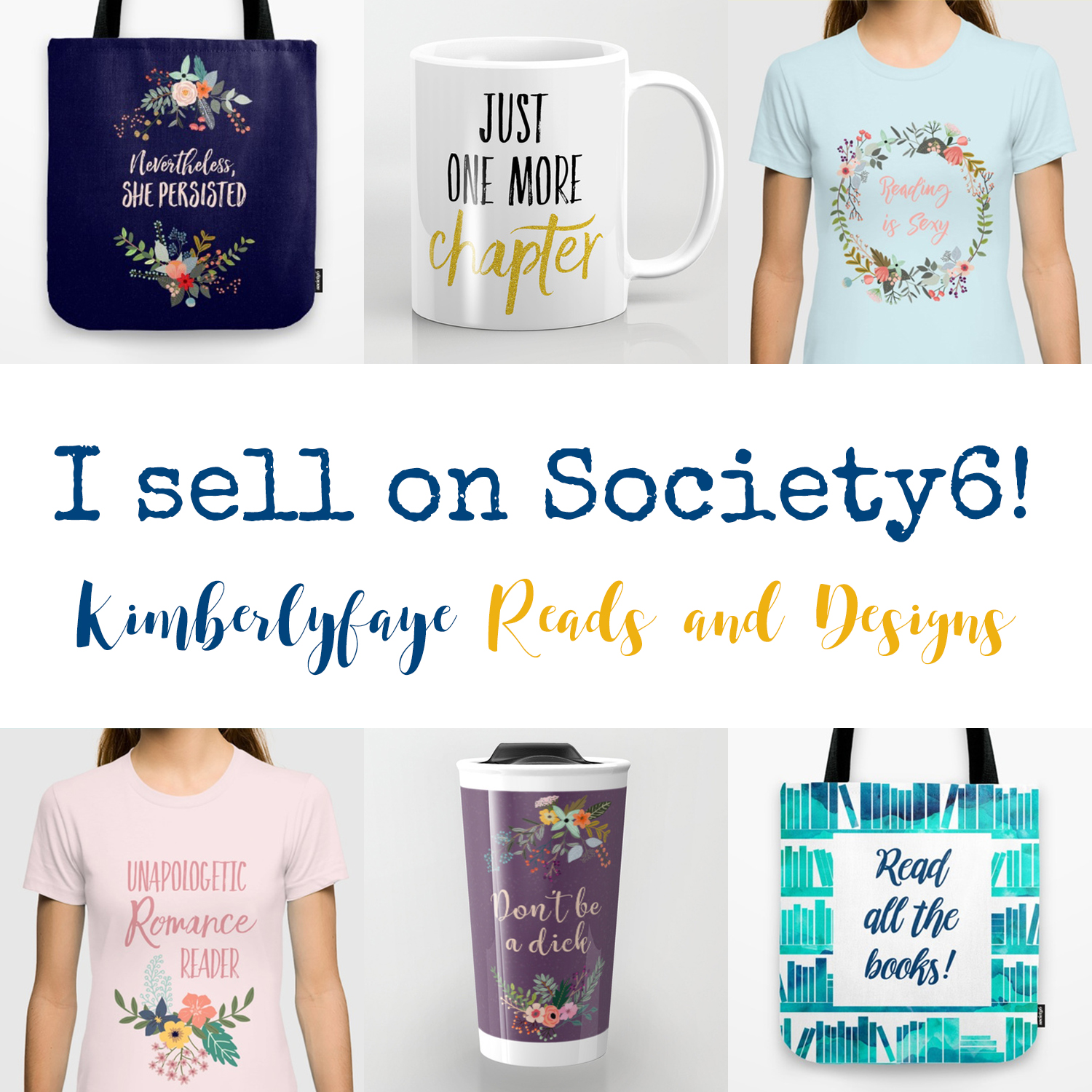I sell on Society6