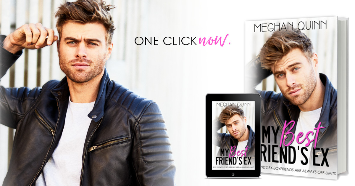 Blog Tour, Review & Teasers: My Best Friend's Ex by Meghan Quinn