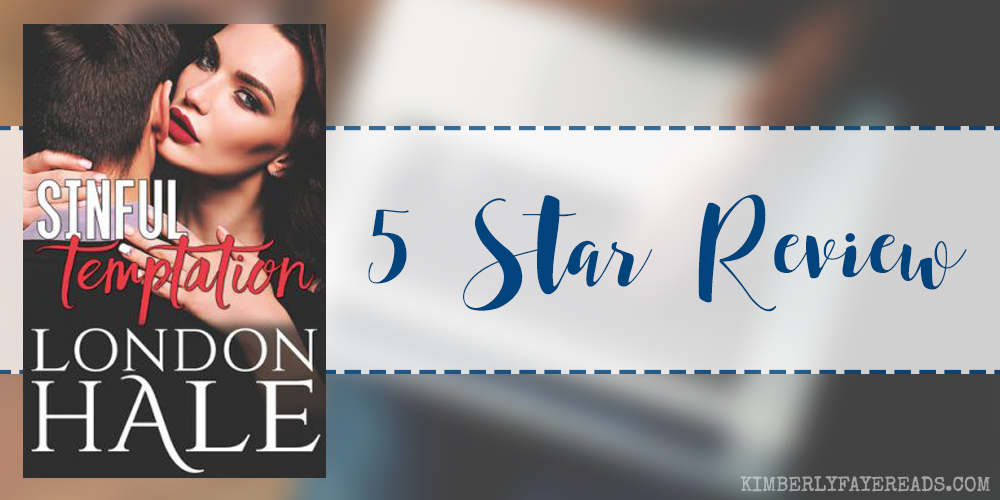 In Review: Sinful Temptation (Temperance Falls: Selling Sin #1) by London Hale