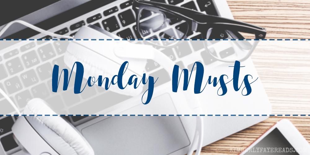Monday Musts [2]