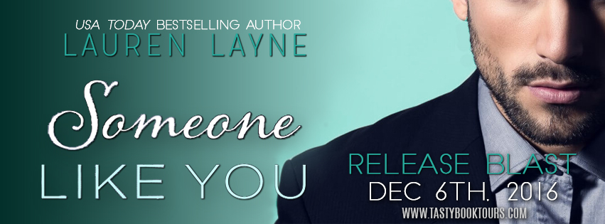 Release Blast, Teasers, Review, Excerpt & Giveaway: Someone Like You (Oxford #3) by Lauren Layne