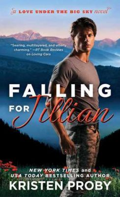In Review: Falling for Jillian (Love Under the Big Sky #3) by Kristen Proby