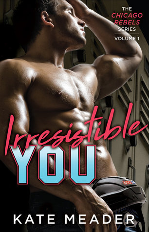 Irresistible You Kate Meader