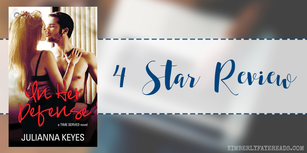 In Review: In Her Defense (Time Served #2) by Julianna Keyes