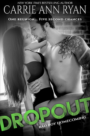 In Review: Dropout (Bad Boy Homecoming #1) by Carrie Ann Ryan