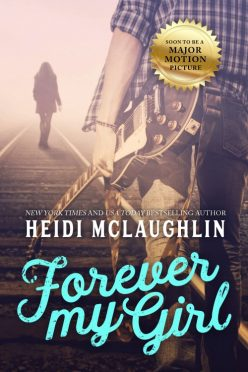 In Review: Forever My Girl (Beaumont #1) by Heidi McLaughlin