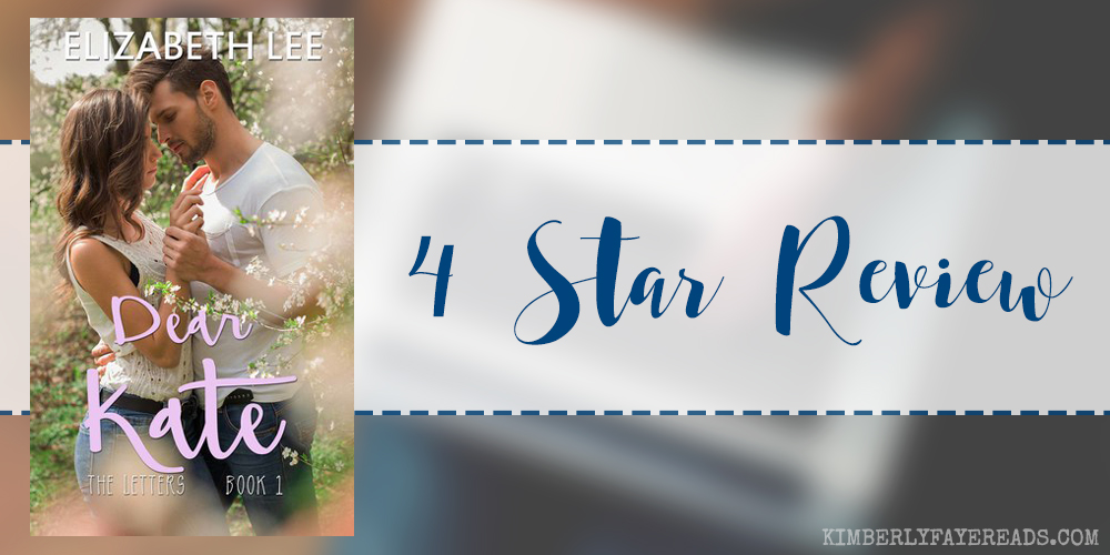 In Review: Dear Kate (The Letters #1) by Elizabeth Lee