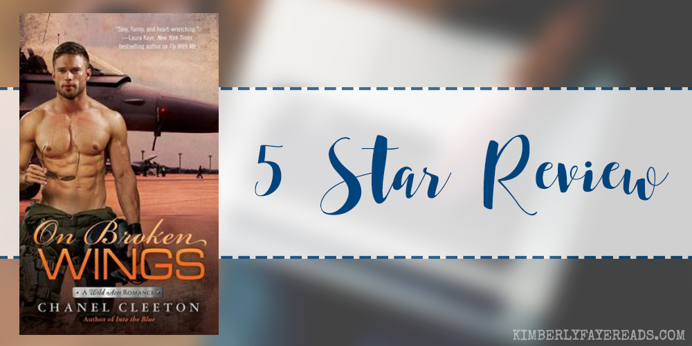 In Review: On Broken Wings (Wild Aces #3) by Chanel Cleeton