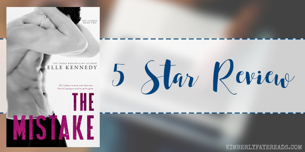 Re-Read Review: The Mistake (Off-Campus #2) by Elle Kennedy